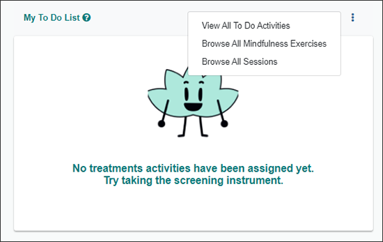 TAO dashboard showing dropdown menu with the choices: View All To Do Activities, Browse All Mindfulness Exercises, Browse All Sessions